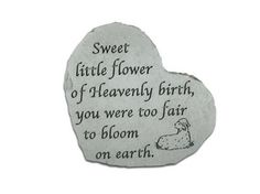 Memorial Stone to Honor and Remember the Loss of my baby