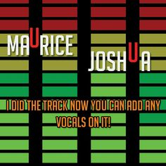 http://www.traxsource.com/title/221750/i-did-the-track-now-you-can-add-any-vocals-on-it  BRAND NEW MAURICE JOSHUA OUT TODAY!!!!