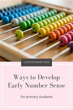 Number sense is essential for primary students. Students who have a strong number sense do better in math, especially in later years. Learn how to develop number sense with your primary students.