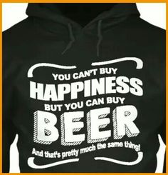 Can't buy happiness but you can buy beer hoodie