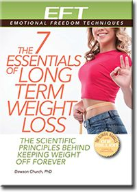7 Essentials To Long Term Weight Loss — EFT 4 Weight Loss $7 as of 2/2/16