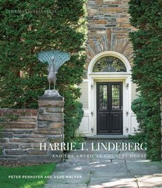 This architectural tour brings to light the genius and influence of Harrie T.Lindeberg, a leader of the American Country House Era who synthesizedScandinavian, European, and American traditions.    Harrie T. Lindeberg (1880–1959) was born of Swedish immigrants who settled inNew Jersey. He apprenticed with architect George A. Freeman, joined theprestigious firm McKim, Mead & White in 1901, and forged out on his own in1906, beginning fifty years of independent practice. An impressive client li Lake Forest, Good House, Tiny House, House Built, American Country, Architectural Digest, Country Decor, New Books, Building A House