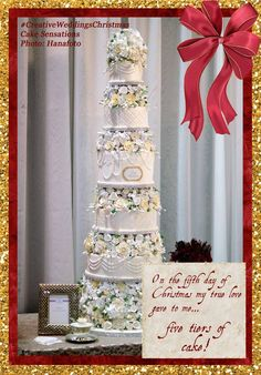 On the fifth day of #Christmas my true love gave to me...  FIVE tiers of cake!   #CreativeWeddings #CreativeWeddingsChristmas #12DaysOfChristmas #YYCWeddingPlanner #BanffWeddingPlanner (Cake by #CakeSensationsCalgary; Photo by @hanafoto )