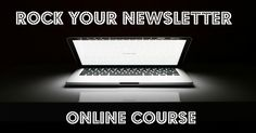 """""""This course is awesome! Great content and you are easily guided through step by step. Alison's support and communication through the forum means I was never too lost for long! I would highly recommend it and can't wait to see the impact it has on my business."""" Brenda Kim - 'Rock Your Newsletter Course' details at the link:"""
