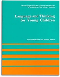 Language and Thinking for Young Children: Ruth Beechick