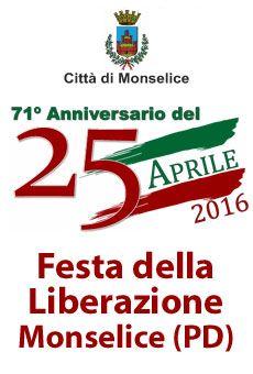 Festa della Liberazione - 71° Anniversario del 25 aprile. Tutti i tuoi eventi su ViaVaiNet, il portale degli eventi più consultato per il tempo libero nella provincia di Rovigo e nella Bassa Padovana