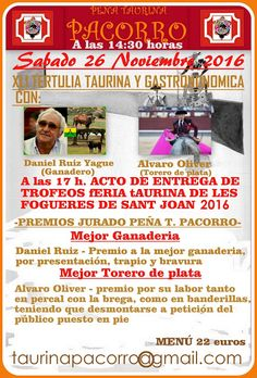 PEÑA TAURINA  PACORRO: XLI TERTULIA TAURINA GASTRONÓMICA  Y ACTO DE ENTRE...