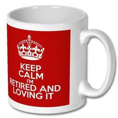 Keep Calm I'm Retired and Loving It Mug  by CuteCraftCabin on Etsy