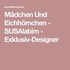 Mädchen Und Eichhörnchen - SUSAlabim - Exklusiv-Designer
