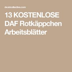 13 KOSTENLOSE DAF Rotkäppchen Arbeitsblätter