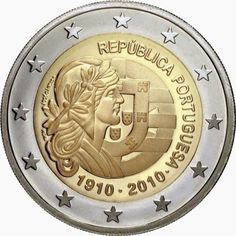 Portuguese commemorative 2 euro coins 2010 - Centenary of the Portuguese Republic The coin commemorates the 100th anniversary of the end of the constitutional monarchy of King Manuel II and the establishment of the Portuguese First Republic further to the 5 October 1910 revolution.