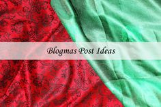 If your Blogmas inspiration is dwindling why not try these? :)