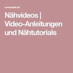 Nähvideos | Video-Anleitungen und Nähtutorials