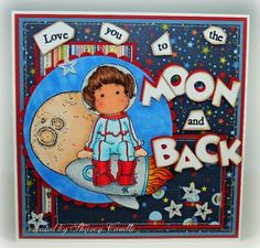 Love You to The Moon And back! I am going to attempt to make this