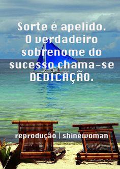 Dedicação... # determinação <3