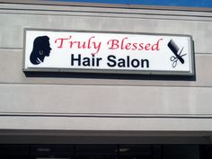 2.5'x8' Lighted Display Sign  Truly Blessed Hair Salon - St. Andrews Rd; Columbia, SC