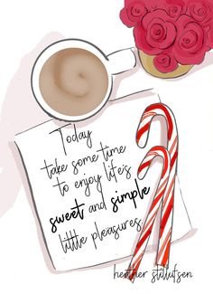 rose hill designs by heather stillufsen Great Quotes, Inspirational Quotes, Daily Quotes, Motivational, Awesome Quotes, Bon Weekend, Christmas Quotes, Christmas Images, Christmas Art