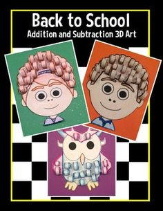 Back to School 3D Addition and Subtraction - two different levels of 3 projects included!