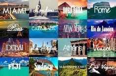 Someday go to one if not more of these places before I die