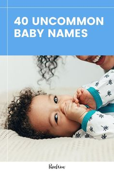 Choosing a popular baby name sounds great in theory, but what about when your daughter is one of six Sarahs in her fifth-grade class alone? To help, we compiled a list of uncommon baby names (that aren't all that tricky to spell—we're looking at you, Starbucks). Keep scrolling for our 40 faves. Parenting Humor, Parenting Advice, Advice Nurse, Uncommon Baby Names, Popular Baby Names, Sounds Great, Fifth Grade, Hospital Bag, Parenting Tips