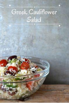 Cauliflower Greek Salad! (paleo, grain free, gluten free, vegan)