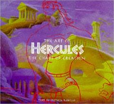 The Art of Hercules: The Chaos of Creation: Stephen Rebello, Jane Healey, Peter Schneider: 9780786862634: AmazonSmile: Books