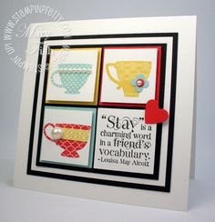 by Mary Fish, Stampin' Pretty. Stampin' Up! SU via Nancy Riley Occasions mini 2012 Card Making Inspiration, Making Ideas, Punch, Mary Fish, Stampin Pretty, Coffee Cards, Square Card, Friendship Cards, Scrapbook Cards