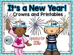 """New Year's ResolutionsPlease preview to see all New Years 2016 activities/crowns included. Most students can easily fit the crowns as is, but I have used sentence strips in the past and they work equally well.This product will be updated each year to reflect the new year.There are crowns, writing activities, math activities and two """"Happy New Year"""" cards - enjoy!New Year's Resolutions