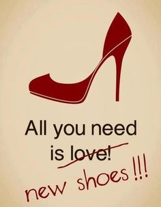 all you need is new #shoes ...