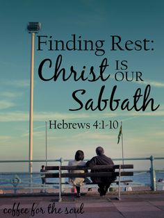 Finding Rest: Christ is our Sabbath