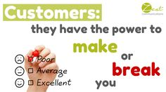 Customers: they have the power to make or break you #smm #socialmedia