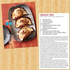 Guy Fieri's Chocolate Tacos recipe! From Food Network Magazine.