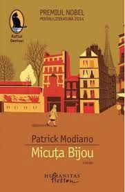 Andreea Toma: Micuța Bijou- Patrick Modiano Patrick Modiano, Bibliophile, Books To Read, Roman, Fiction, Universe, Reading, My Love, Movie Posters
