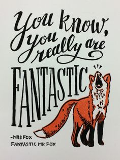 """You know... You really are... Fantastic"" - Mrs. Fox Fantastic Mr. Fox #woodcut #printmaking #fox"