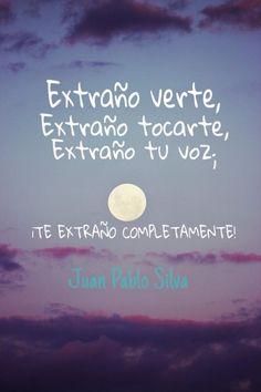 〽️Juan Pablo Silva  ... Te Extraño Juan Quiroz