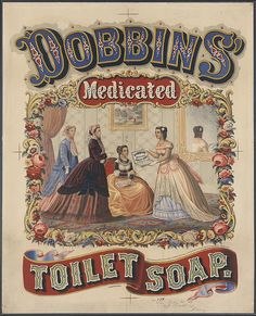 Dobbins' medicated toilet soap c1869.