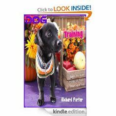 Amazon.com: Dog Training eBook: Richard Porter: Kindle Store