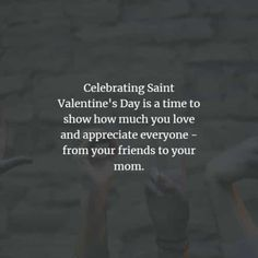 50 Valentine's day quotes and Valentine's day messages. Here are the best Valentine's day quotes and sayings to convey the love for your spe. Best Valentines Day Quotes, Valentines Day Messages, Romantic Messages, Sweet Messages, Valentine's Day Quotes, Saint Valentine, Quote Of The Day, Love You, Spirit