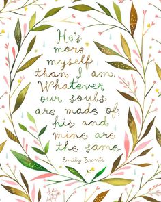 """Beautiful print from my fave, Katie Daisy . """"new print in my shop. (the print in my shop has the comma where it should be )"""" Pretty Words, Beautiful Words, Emily Bronte Quotes, Daisy Art, Watercolor Quote, Acrylic Artwork, Canvas Prints, Art Prints, Sweet Words"""