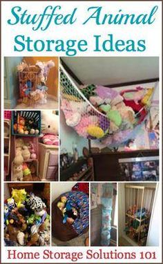 Here are lots of ideas for storage for stuffed animals implemented by real people, so you know these ideas work!