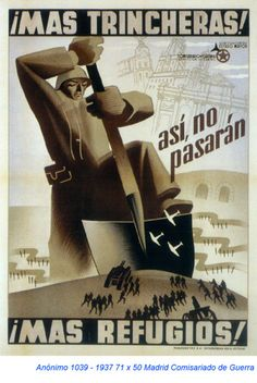 Spain - 1937. - GC - poster - Mas trincheras... Protest Posters, Movie Posters, Civil War Art, Propaganda Art, Power To The People, Old Ads, Public Service, Illustrations And Posters, Spanish