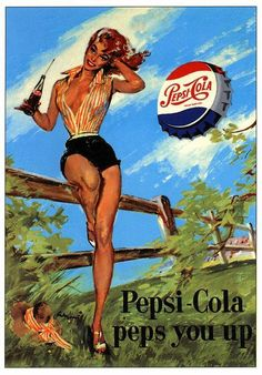 Pepsi is pin-up Pin Up Posters, Poster S, Retro Ads, Vintage Advertisements, Vintage Pins, Vintage Art, Posters Vintage, Pepsi Cola, Coke