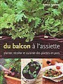 Potagers urbains et moins urbains : un livre pour faire pousser ses fruits et légumes en pots sur balcons et terrasses