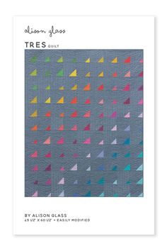 Tres Quilt Pattern | Alison Glass
