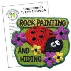Rock Painting and Hiding Patch Program. Rock Painting and hunting for painted rocks has quickly become a popular trend. It's a fun and creative way to combine art, outdoor activity and community spirit.  Download our suggested requirements. Exclusively available at MakingFriends®.com