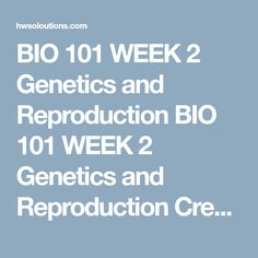 Genetic Makeup Of An Organism Stunning Bio 101 Week 4 Structure And Functions Of Organs Bio 101 Week 4 Design Ideas