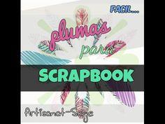 Como hacer Plumas para tus decoraciones de Scrap//FACIL//HowTo//DIY - YouTube
