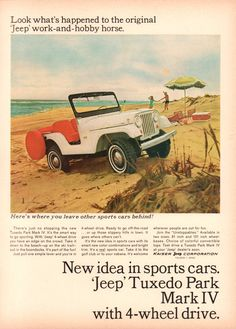 2017 Wrangler, Jeep Cj, Jeep Willys, Tuxedo Park, New Drive, American Motors, Hobby Horse, Car Advertising, Old Ads