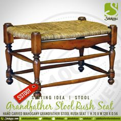 GRANDFATHER STOOL RUSH SEAT - Indonesian handcarved mahogany Grandfather Stool Rush Seat. #HandmadeFurniture #Stool #RushSeat #Mahogany #Handcarved #Seating #Idea #sokokayu