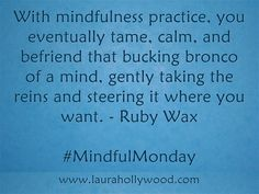 #Mindfulness #Meditation #MindfulMonday